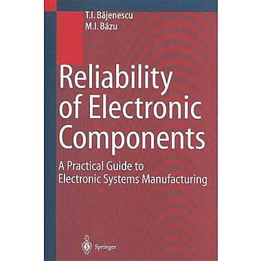 Reliability of Electronic Components Practical Guide to Electronic Systems Manufacturing
