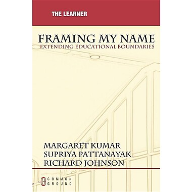 Framing My Name: Extending Educational Boundaries