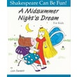 A Midsummer Night's Dream for Kids (Shakespeare Can Be Fun!)