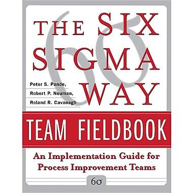 6 SIGMA Way Team Fieldbook