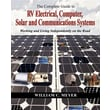 The Complete Guide to RV Electrical, Computer, Solar and Communications Systems