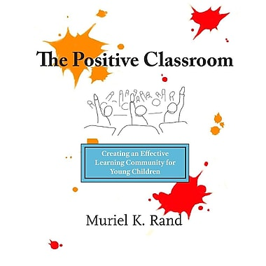 The Positive Classroom