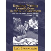 Reading/Writing Connections in The K-2 Classroom