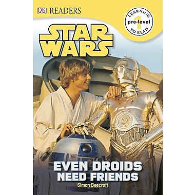 DK Readers: Star Wars: Even Droids Need Friends!