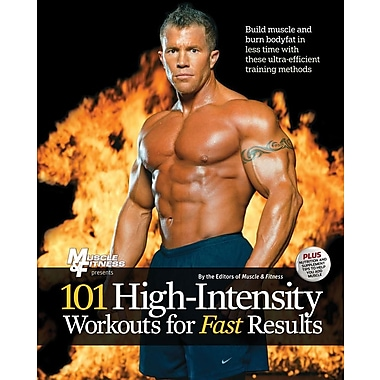 101 High-Intensity Workouts for Fast Results (101 Workouts)