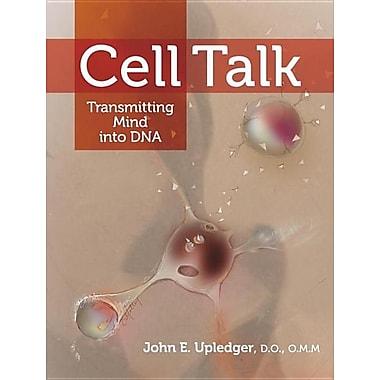 Cell Talk: Transmitting Mind into DNA