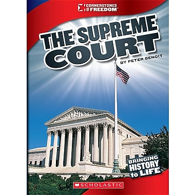 The Supreme Court (Cornerstones of Freedom)