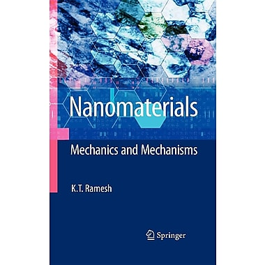 Nanomaterials: Mechanics and Mechanisms