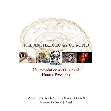 The Archaeology of Mind: Neuroevolutionary Origins of Human Emotions