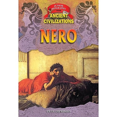 Nero (Junior Biographies from Ancient Civilizations)