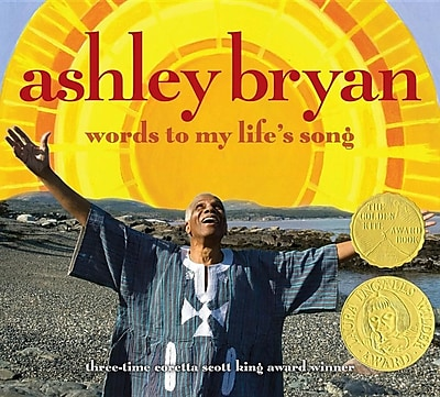 Ashley Bryan: Words to My Life's Song 588185