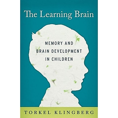 The Learning Brain: Memory and Brain Development in Children