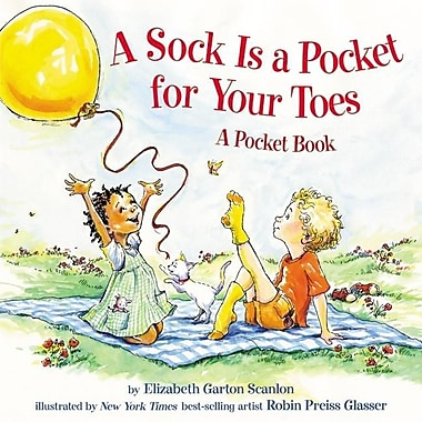 A Sock Is a Pocket for Your Toes: A Pocket Book
