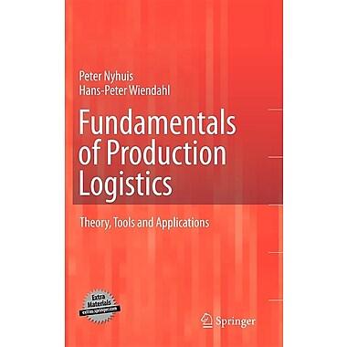Fundamentals of Production Logistics