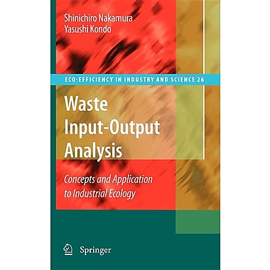 Waste Input-Output Analysis: Concepts and Application to Industrial Ecology
