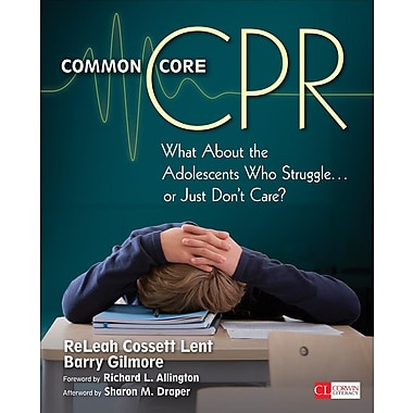 Common Core CPR: What About the Adolescents Who Struggle . . . or Just Don't Care?