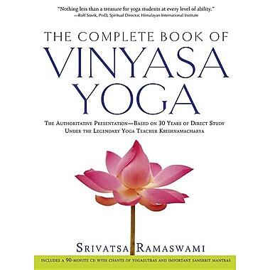 The Complete Book of Vinyasa Yoga