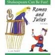 Romeo and Juliet for Kids (Shakespeare Can Be Fun!)