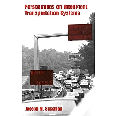 Perspectives on Intelligent Transportation Systems (ITS)