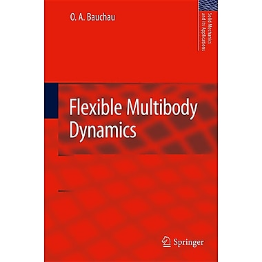 Flexible Multibody Dynamics (Solid Mechanics and Its Applications)
