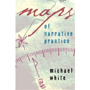 Maps of Narrative Practice (Norton Professional Books) by