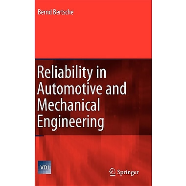 Reliability in Automotive and Mechanical Engineering
