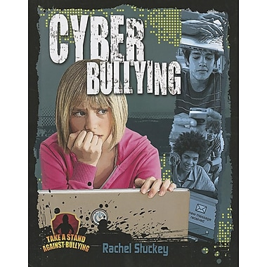 Cyber Bullying (Take a Stand Against Bullying)