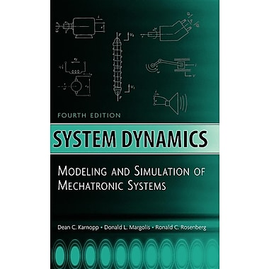 System Dynamics: Modeling and Simulation of Mechatronic Systems