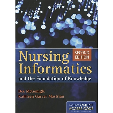 Nursing Informatics And The Foundation Of Knowledge, New Book