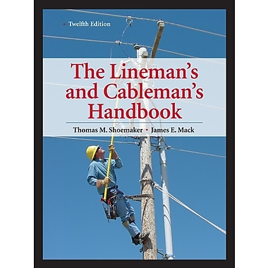 Lineman's and Cableman's Handbook 12th Edition (Lineman's & Cableman's Handbook), New Book