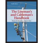 Lineman's and Cableman's Handbook 12th Edition (Lineman's & Cableman's Handbook)