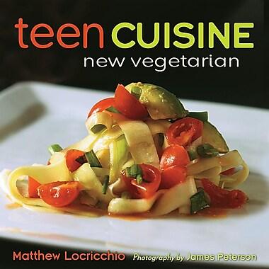 Teen Cuisine: New Vegetarian