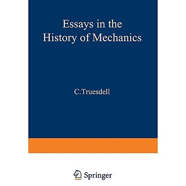 Essays in the History of Mechanics