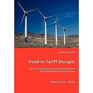 Feed-in Tariff Designs