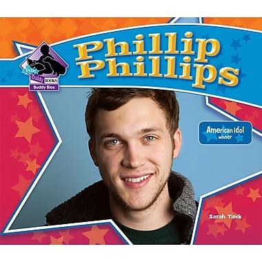 Phillip Phillips (Big Buddy Biographies)