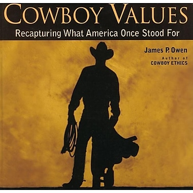 Cowboy Values: Recapturing What America Once Stood For, Used Book