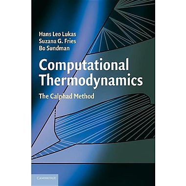 Computational Thermodynamics: The Calphad Method