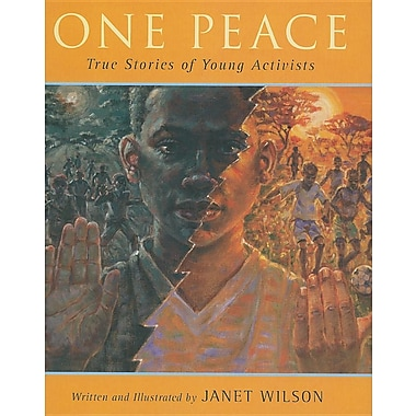 One Peace: True Stories of Young Activists