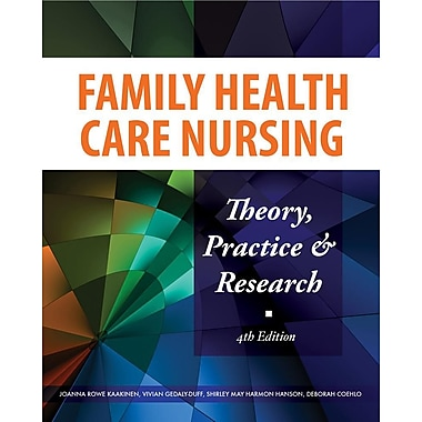 Family Health Care Nursing: Theory, Practice, and Research, 4th Edition, Used Book