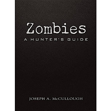 Zombies: A Hunter's Guide Deluxe Edition (Dark)