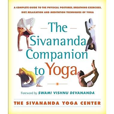 The Sivananda Companion to Yoga