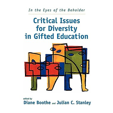 In the Eyes of the Beholder: Critical Issues for Diversity in Gifted Education