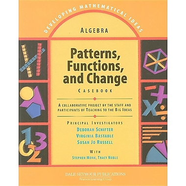 Algebra: Patterns, Functions, and Change Casebook (Developing Mathematical Ideas Series)