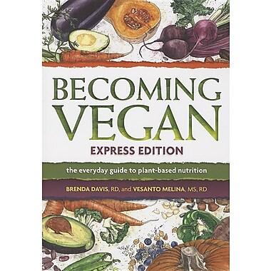 Becoming Vegan, Express Edition