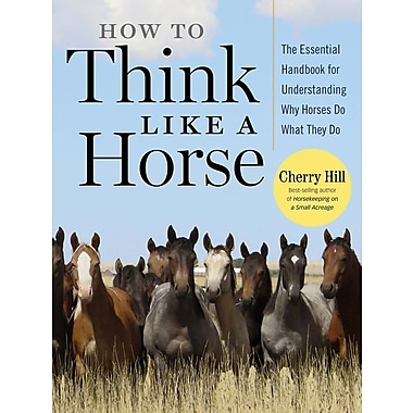 How to Think Like A Horse