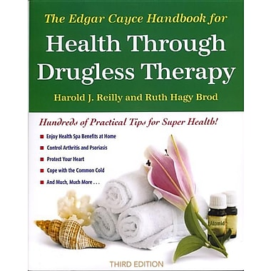 The Edgar Cayce Handbook for Health Through Drugless Therapy