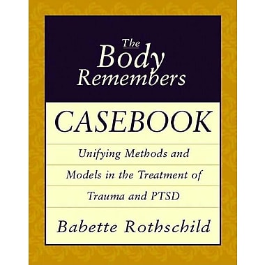 The Body Remembers Casebook: