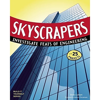 Skyscrapers: Investigate Feats of Engineering