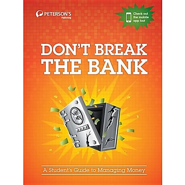 Don't Break the Bank: A Student's Guide to Managing Money