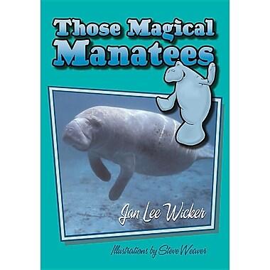 Those Magical Manatees (Those Amazing Animals)
